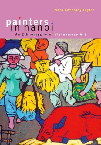 9780824826130: Painters in Hanoi: An Ethnography of Vietnamese Art