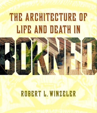 9780824826321: The Architecture of Life and Death in Borneo