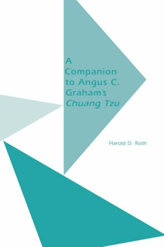 Companion to Angus C. Graham's Chuang Tzu: The Inner Chapters (Monographs of the Society for ...