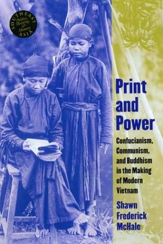 9780824826550: Print and Power: Buddhism, Confucianism, and Communism in the Making of Modern Vietnam