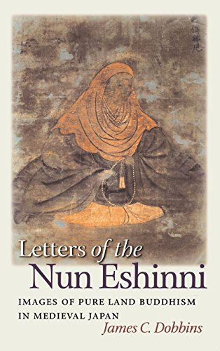 9780824826673: Letters of the Nun Eshinni: Images of Pure Land Buddhism in Medieval Japan
