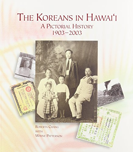 9780824826857: The Koreans in Hawai'i: A Pictorial History, 1903-2003 (A Latitude 20 Book) (Latitude 20 Books (Paperback))