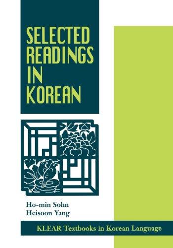Selected Readings in Korean.: Sohn , Ho-min und Heisoon Yang ;