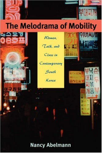 9780824827496: Melodrama of Mobility (Paper)
