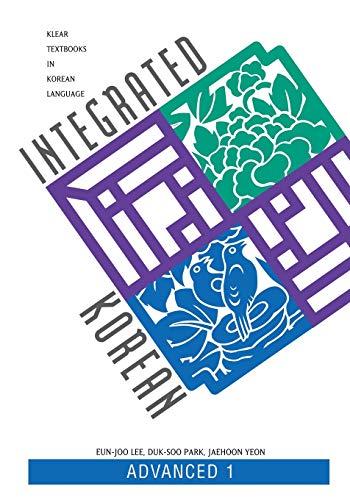 9780824827519: Integrated Korean: Advanced 1 (KLEAR Textbooks in Korean Language)