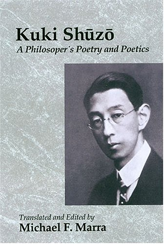 9780824827557: Kuki Shuzo: A Philosopher's Poetry and Poetics