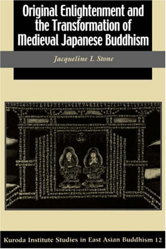 9780824827717: Original Enlightenment and the Tranformation of Medieval Japanese Buddhism