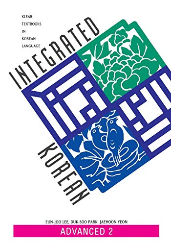 9780824827779: Integrated Korean: Advanced 2 (KLEAR Textbooks in Korean Language)