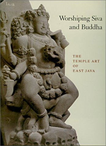 9780824827793: Worshiping Siva and Buddha: The Temple Art of East Java