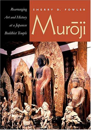 Muroji : Rearranging Art and History at: Sherry Dianne Fowler