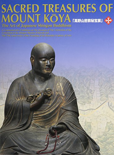 9780824828028: Sacred Treasures of Mount Koya: The Art of Japanese Shingon Buddhism