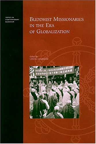 Buddhist Missionaries in the Era of Globalization (Hardback)