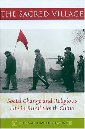 9780824828370: The Sacred Village: Social Change and Religious LIfe in Rural North China