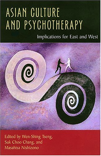9780824828547: Asian Culture and Psychotherapy: Implications for East and West