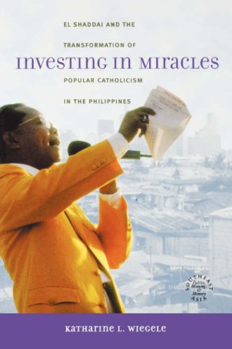 9780824828615: Investing in Miracles: El Shaddai and the Transformation of Popular Catholicism in the Philippines
