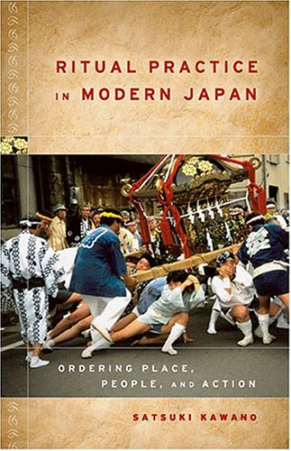 9780824828776: Ritual Practice In Modern Japan: Ordering Place, People, And Action