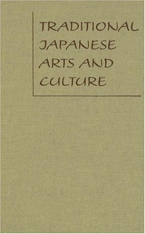 9780824828783: Traditional Japanese Arts And Culture: An Illustrated Sourcebook