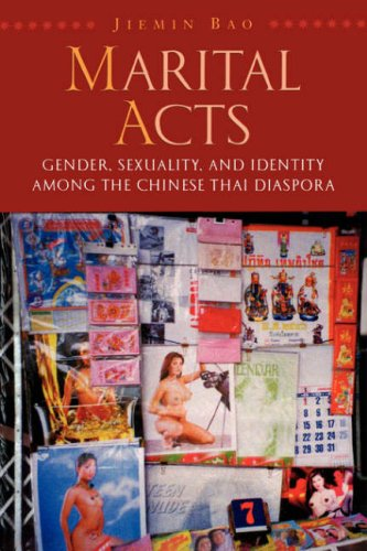 9780824828790: Marital Acts: Gender, Sexuality, and Identity among the Chinese Thai Diaspora