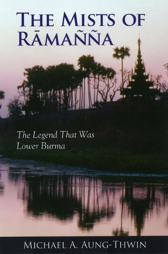 9780824828868: The Mists Of Ramanna: The Legend That Was Lower Burma