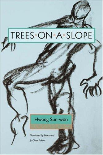 9780824828875: Trees on a Slope (Modern Korean Fiction)
