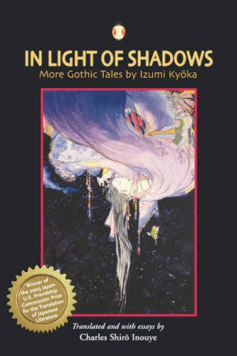 9780824828943: In Light of Shadows: More Gothic Tales by Izumi Kyoka