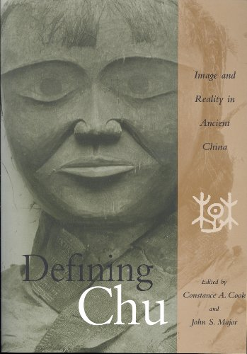 9780824829056: Defining Chu: Image And Reality In Ancient China