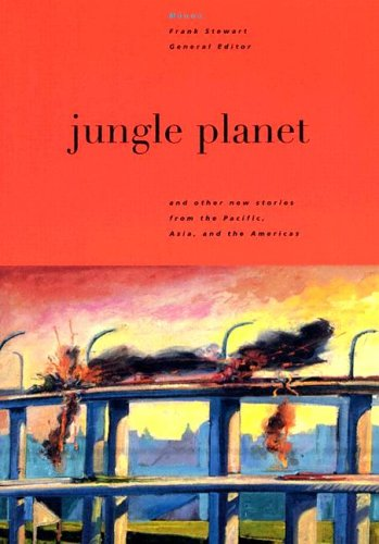 9780824829063: Jungle Planet: And Other Stories from the Pacific, Asia, and the Americas (Manoa: Pacific Journal of International Writing)