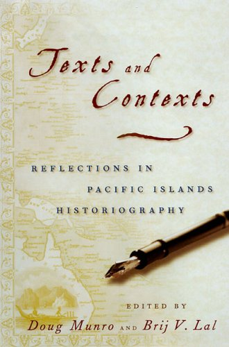 9780824829421: Texts and Contexts: Reflections in Pacific Islands Historiography