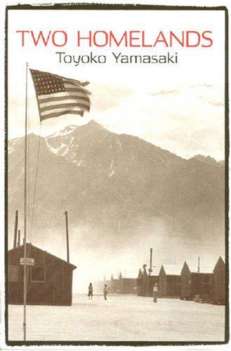 Two Homelands (Paperback): Toyoko Yamasaki