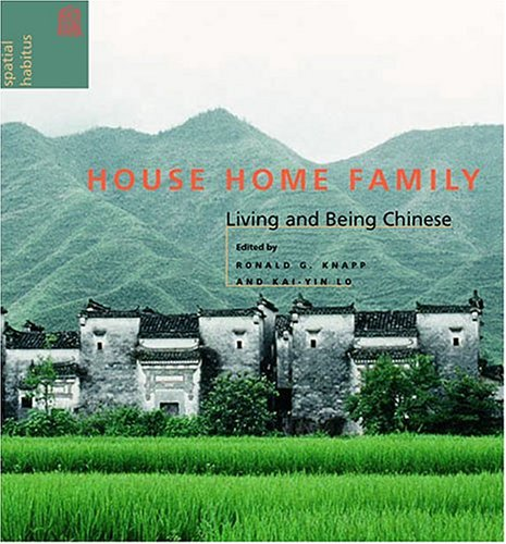 9780824829537: House Home Family: Living And Being Chinese