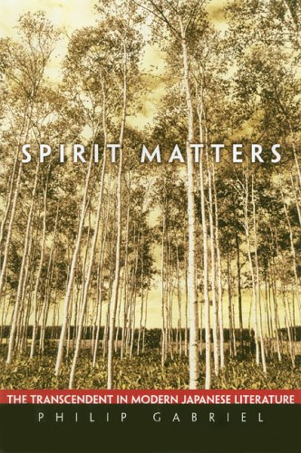 9780824829742: Spirit Matters: The Transcendent in Modern Japanese Literature
