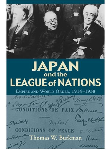 9780824829827: Japan and the League of Nations: Empire and World Order, 1914–1938