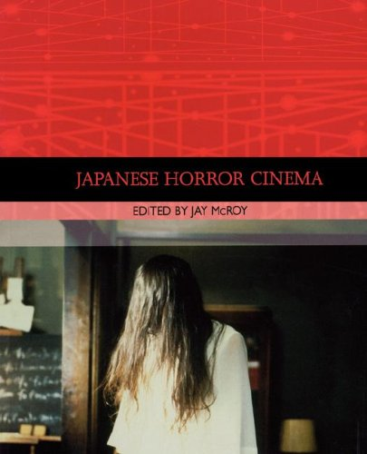 9780824829902: Japanese Horror Cinema (Traditions in World Cinema)