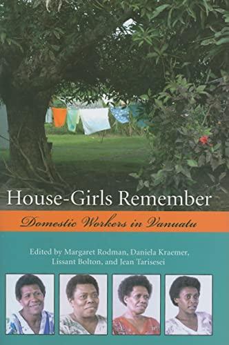 9780824830120: House-Girls Remember: Domestic Workers in Vanuatu