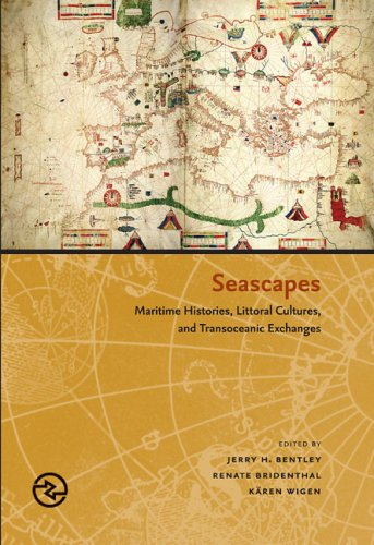 9780824830274: Seascapes: Maritime Histories, Littoral Cultures, and Transoceanic Exchanges (Perspectives on the Global Past)