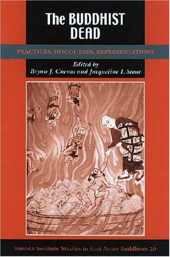 9780824830311: The Buddhist Dead: Practices, Discourses, Representations (Studies in East Asian Buddhism)
