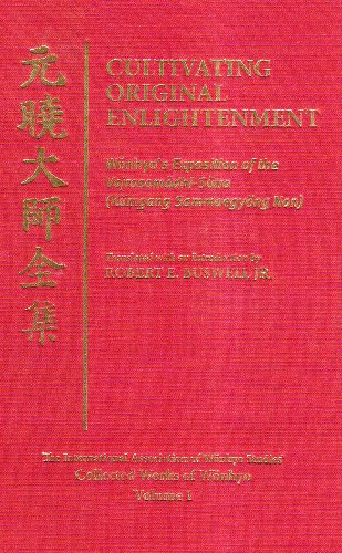 9780824830762: Cultivating Original Enlightenment: Wonhyo's Exposition of the Vajrasamadhi-Sutra (Kumgang Sammaegyong Non) (The International Association of Wonhyo Studies Collected Works of Wonhyo)