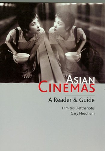 9780824830854: Asian Cinemas: A Reader and Guide