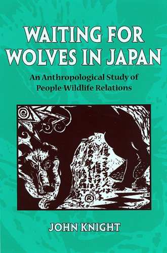 9780824830960: Waiting for Wolves in Japan: An Anthropological Study of People-wildlife Relations