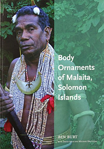 Body Ornaments of Kwara'ae and Malaita: A Vanishing Artistic Tradition of Solomon Islands (...