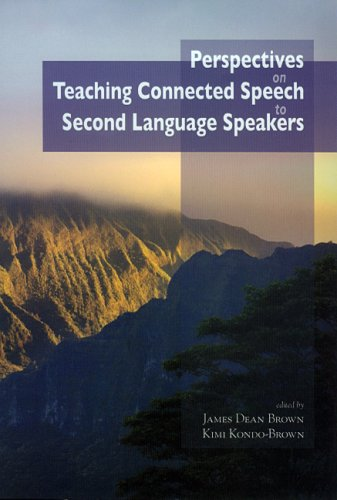 Perspectives on teaching connected speech to second language speakers.: Brown, James Dean