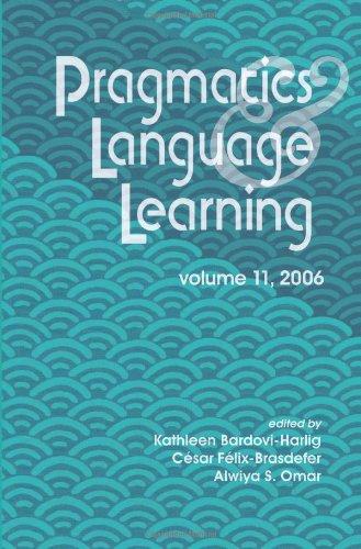 9780824831370: Pragmatics and Language Learning: Conference Proceedings: 11