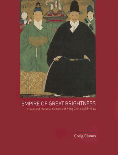 9780824831493: Empire of Great Brightness: Visual and Material Cultures of Ming China, 1368-1644