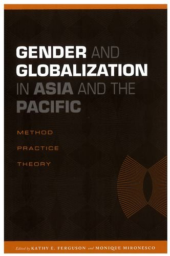 Gender and Globalization in Asia and the Pacific: Method, Practice, Theory (Hardback)