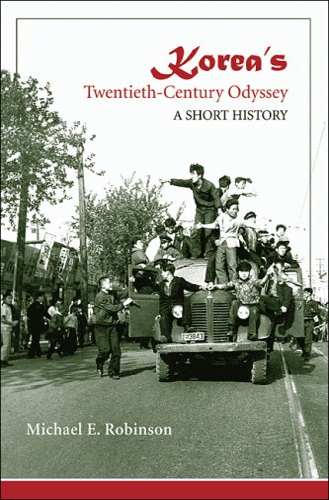 9780824831745: Korea's Twentieth-Century Odyssey: A Short History