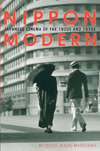 9780824831820: Nippon Modern: Japanese Cinema of the 1920s and 1930s