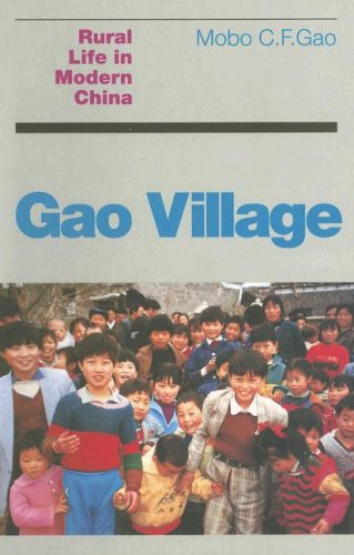 Gao Village : rural Life in Modern China.: Gao, Mobo C. F.