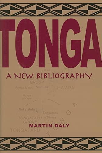 Tonga: A New Bibliography: Daly, Martin