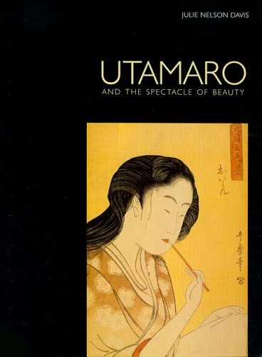 9780824831998: Utamaro and the Spectacle of Beauty