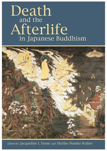9780824832049: Death and the Afterlife in Japanese Buddhism